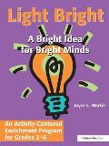 Light Bright: An Activity-Centered Enrichment Progam