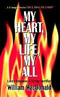 My Heart, My Life, My All