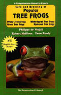 Care & Breeding Of Popular Tree Frogs