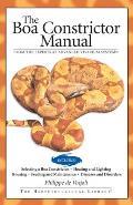 The Boa Constrictor Manual (Advanced Vivarium Systems)