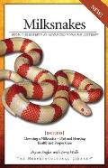 Milksnakes: From the Experts at Advanced Vivarium Systems (Herpetocultural Library)