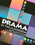 Drama in the Classroom (97 Edition)