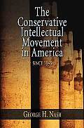 Conservative Intellectual Movement in America Since_1945