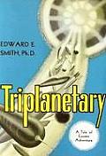History Of Civilization #1: Triplanetary by E E Doc Smith