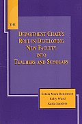 Department Chairs Role in Developing New Faculty Into Teachers & Scholars