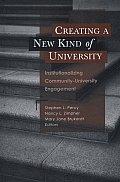 Creating a New Kind of University: Institutionalizing Community-University Engagement