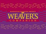 Weaver's Companion : Step-by-step Instructions on the Basics of Weaving (01 Edition)