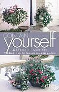 Contain Yourself: 101 Fresh Ideas for Fantastic Container Gardens Cover