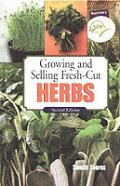 Growing & Selling Fresh Cut Herbs