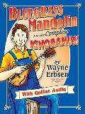 Bluegrass Mandolin for the Complete Ignoramus! [With CD (Audio)]