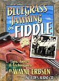 Bluegrass Jamming on Fiddle [With CD (Audio)]