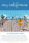My California: Journeys by Great Writers Cover