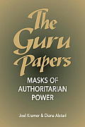 Guru Papers Masks Of Authoritarian Power