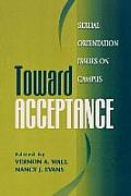 Toward Acceptance Sexual Orientation Issues on Campus