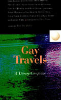 Gay Travels A Literary Companion