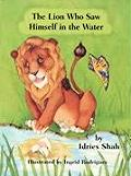 Lion Who Saw Himself In The Water