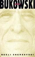 Bukowski A Life
