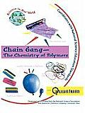 Chain Gang: The Chemistry of Polymers