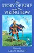 The Story of Rolf and the Viking Bow Cover