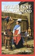 Madeleine Takes Command (Living History Library) Cover