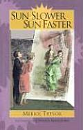 Sun Slower Sun Faster (04 Edition) Cover