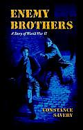 Enemy Brothers A Story Of WWII