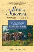 Song of Survival: Women Interned/The True Story That Inspired the Film Paradise Road