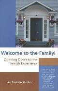 Welcome to the Family!: Opening Doors to the Jewish Experience