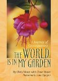 World Is in My Garden A Journey of Consciousness