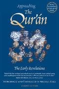 Approaching the Qur'an: The Early Revelations Cover