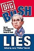 Big Bush Lies The 20 Most Telling Lies