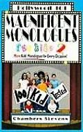 Magnificent Monologues for Kids 2