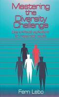 Mastering the Diversity Challenge