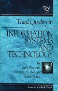 Total Quality in Information Systems and Technology (Total Quality Management Series)
