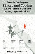Essential Readings on Stress & Coping Among Parents of Deaf & Hearing Impaired Children