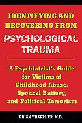 Identifying and Recovering From Psychological Trauma (09 Edition)