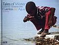 Tales of Water/Cuentos del Agua: A Child's View/Una Vision de Un Nino