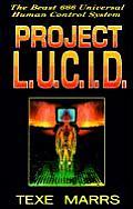 Project L U C I D The Beast 666 Universal Human Control System