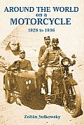 Around the World on a Motorcycle 1928 to 1936