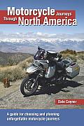 Motorcycle Journeys Through North America (Motorcycle Journeys)