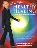 Linda Page's Healthy Healing: A Guide to Self-Healing for Everyone