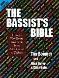 Bassists Bible How to Play Every Bass Style from Afro Cuban to Zydeco