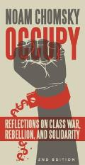 Occupy Reflections on Class War Rebellion & Repression