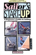 Sailors Start Up A Beginners Guide To Sailing