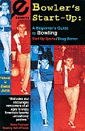 Start-Up Sports #5: Bowler's Start-Up: A Beginner's Guide to Bowling