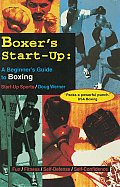 Boxer's Start-Up: A Beginner's Guide to Boxing (Start-Up Sports)