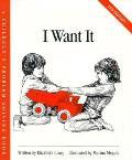 I Want It (Children's Problem Solving)