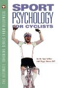 Sports Psychology for Cyclists (Ultimate Training Series from Velopress)