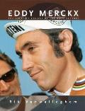 Eddy Merckx The Greatest Cyclist of the 20th Century With French Flaps