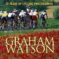 Graham Watson: 20 Years of Cycling Photographs